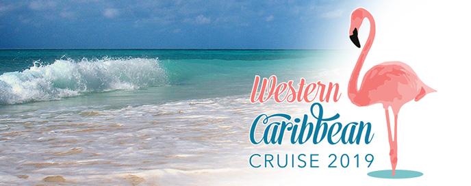 Western Caribbean Cruise 2019