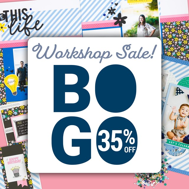 BOGO Workshop Sale