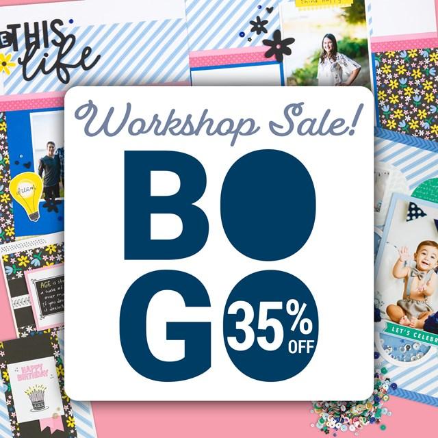 BOGO Workshop Sale